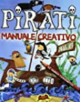 Pirati. Manuale creativo