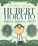 Hubert Horatio Bartle Bobton-Trent