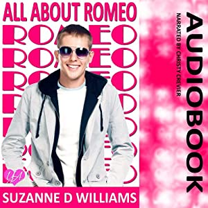 All About Romeo | [Suzanne D. Williams]