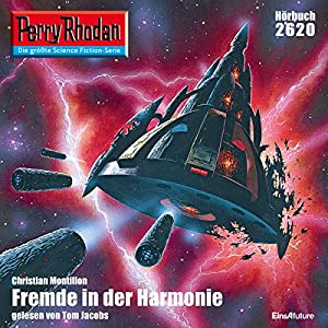 Fremde in der Harmonie (Perry Rhodan 2620) Hörbuch