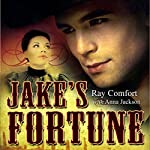 Jake's Fortune | Ray Comfort,Anna Jackson