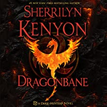 Dragonbane (       UNABRIDGED) by Sherrilyn Kenyon Narrated by Holter Graham