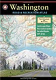 Washington Road & Recreation Atlas (Benchmark Map: Washington Road & Recreation Atlas)