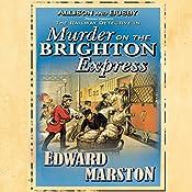 Murder on the Brighton Express | Edward Marston