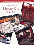 A Portfolio of Home Spa Ideas