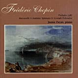 More Chopin by Zayas: Preludes Op. 28, Polonaise in E-flat, Op. 22, etc.