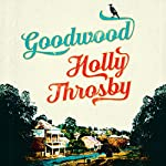 Goodwood | Holly Throsby