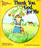 img - for Thank You, God, for Me (Christian Self-Discovery Series) book / textbook / text book