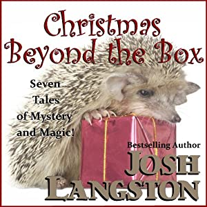 Christmas Beyond the Box | [Josh Langston]