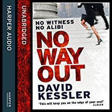 No Way Out (       UNABRIDGED) by David Kessler Narrated by William Hope