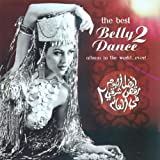 The Best Belly Dance Album in the World..Ever Vol.2 Various Artists