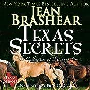 Texas Secrets: Texas Heroes: The Gallaghers of Morning Star, Book 1 | [Jean Brashear]