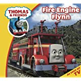 Thomas & Friends: Fire Engine Flynn (Thomas & Friends Story Time Book 1)
