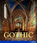 Gothic: Architecture, Sculpture, Pain...