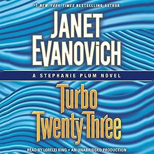 Turbo Twenty-Three: A Stephanie Plum Novel, Book 23 Audiobook by Janet Evanovich Narrated by Lorelei King