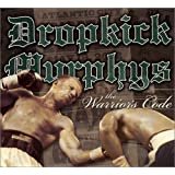 "The Warrior's Codevon ""Dropkick Murphys"""