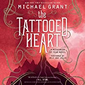 The Tattooed Heart | Michael Grant