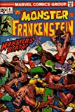 Frankenstein: The Monster Of: Is This Monster's Death? (Vol. 1, No. 4, July 1973) (0216520401) by Stan Lee