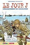 echange, troc René Ponthus - Le jour J débarquement en Normandie