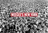 Weegee's New York Postcard Book