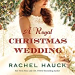 A Royal Christmas Wedding | Rachel Hauck
