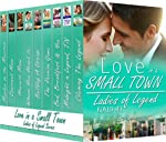 LOVE in a Small Town Boxed Set (Ladies of Legend Book 10)