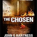 The Chosen (       UNABRIDGED) by John G. Hartness Narrated by Andrew McFerrin