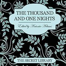 The Thousand and One Nights | Livre audio Auteur(s) : Kitti Bernetti, Primula Bond, Sommer Marsden Narrateur(s) : Jillian Powers
