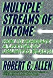 Multiple Streams of Income (0471381802) by Robert G. Allen