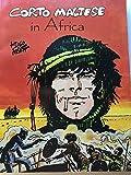 Corto Maltese in Africa (Corto Maltese Series) (0918348382) by Pratt, Hugo
