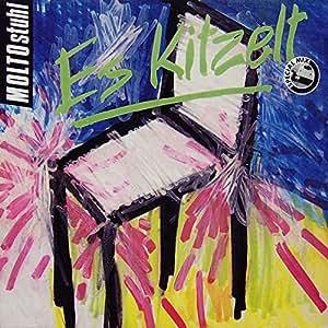 Molto Stuhl - Es Kitzelt (Special Mix)