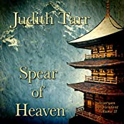 Spear of Heaven | Judith Tarr