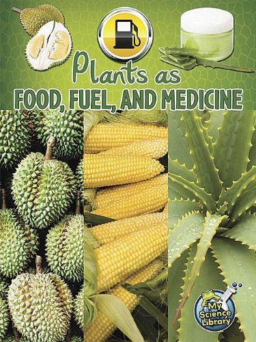 Teacher Created Resources 102355 Plants As Food, Fuel And Medicine
