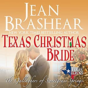 Texas Christmas Bride: The Gallaghers of Sweetgrass Springs Book 6 Audiobook