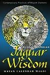Jaguar Wisdom: Mayan Calendar Magic