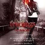 Feudlings in Smoke: Fate on Fire | Wendy Knight