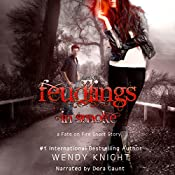 Feudlings in Smoke: Fate on Fire | Wendy Knight
