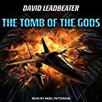 The Tomb of the Gods: Matt Drake Series, Book 4 | David Leadbeater