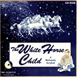 img - for The White Horse Child (CD-ROM for Windows/PC) book / textbook / text book