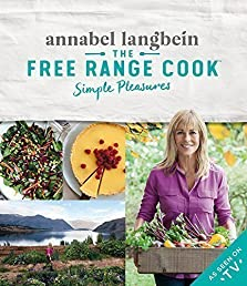 The Free Range Cook: Simple Pleasures