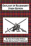 Outlaws of Ravenhurst Study Edition