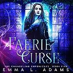 Faerie Curse | Emma L. Adams