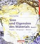 Sinn und Eigensinn des Materials Bd.2...