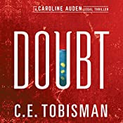 Doubt: Caroline Auden | C. E. Tobisman