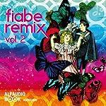 Fiabe Remix Vol. 2: Remix Tales Vol.2 | Guido Gozzano,Luigi Capuana