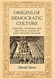 img - for Origins of Democratic Culture by David Zaret (1999-12-28) book / textbook / text book