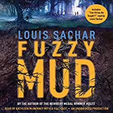 Fuzzy Mud Audiobook by Louis Sachar Narrated by Kathleen McInerney