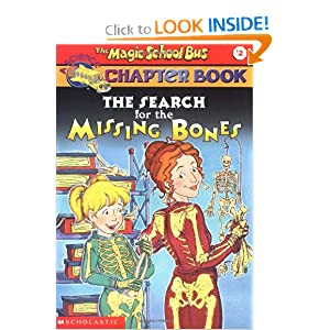 The Search for the Missing Bones (The Magic School Bus Chapter Book, No. 2)