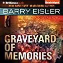 Graveyard of Memories: John Rain, Book 8 Audiobook by Barry Eisler Narrated by Barry Eisler