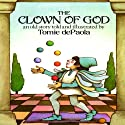 The Clown of God Audiobook by Tomie dePaola Narrated by Charles Cioffi